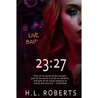 23 - 27 by H. L. Roberts - 9780999781401 Book