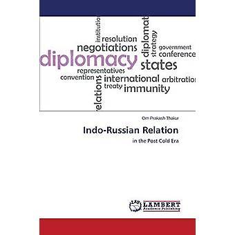 Indo-Russian Relation by Thakur Om Prakash - 9783659745898 Book