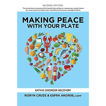 Making Peace with Your Plate by Robyn CruzeEspra Andrus