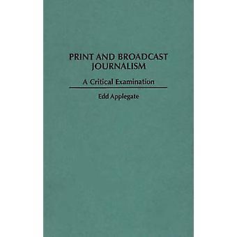 Print en journalistiek van de uitzending door Edd C. Applegate