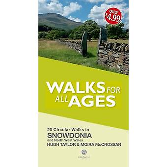 Snowdonia  North West Wales Walks for all Ages