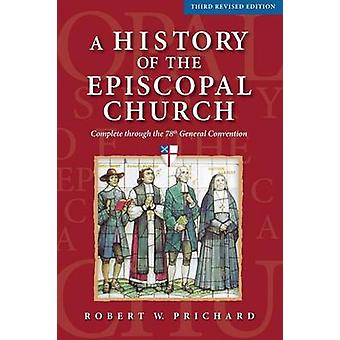 A History of the Episcopal Church - Third Revised Edition