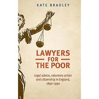 Lawyers for the poor Legal advice voluntary action and citizenship in England 18901990 Studies in Imperialism