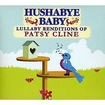 Hushabye Baby! - Lullaby Renditions of Patsy Cline [CD] USA import