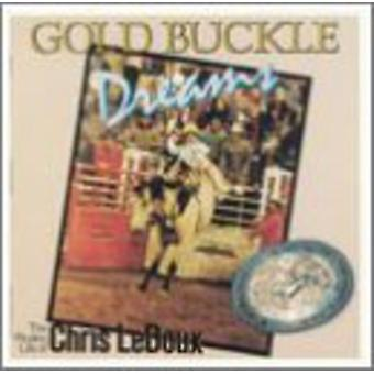 Chris Ledoux - Gold Buckle Dreams [CD] USA import