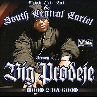 Big Prodeje - Hood 2 Da Good [CD] USA import