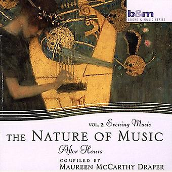 Maureen McCarthy Draper - Nature of Music, Vol. 2: Evening Music After Hours [CD] USA import