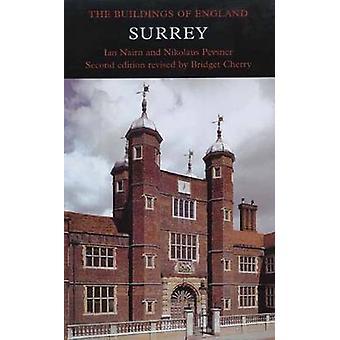 Surrey by Ian Nairn - Nikolaus Pevsner - Bridget Cherry - 97803000967