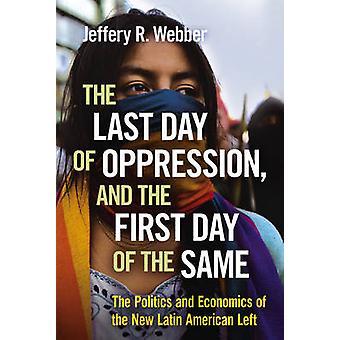 Den sista dagen av förtryck- och den första dagen av samma - Polit