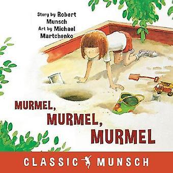 Murmel - Murmel - Murmel by Robert Munsch - 9781773210858 Book