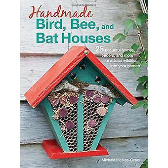 Handgjorda fågel - Bee- och Bat hus - 25 vackra hem - matare-