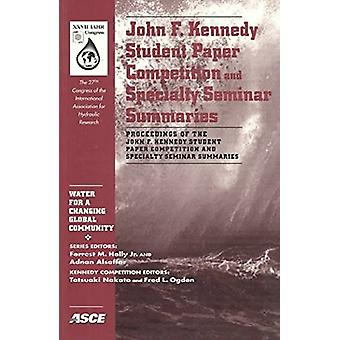John F. Kennedy Student Paper Competition and Speciality Seminar Summ