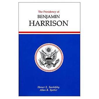 Die Präsidentschaft von Benjamin Harrison (amerikanische Vorsitz-Serie)