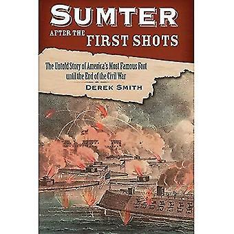 Sumter efter de första skotten: den Untold berättelsen av Amerikas mest berömda Fort fram till slutet av inbördeskriget