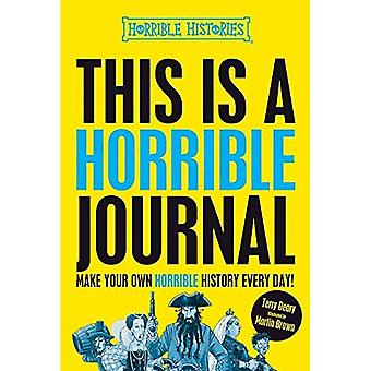 This is a Horrible Journal (Horrible Histories)