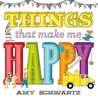 Things That Make Me Happy [Board book]