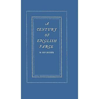 قرن من مهزلة اللغة الإنجليزية. قبل هيوز & ليو