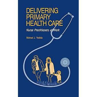 Leverer primær sundhedspleje sygeplejerske praktiserende læger på arbejde af Yedida & Michael J.