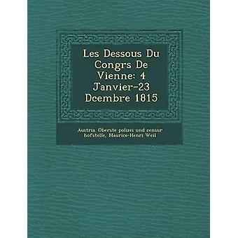 Les Dessous Du Congrs De Vienne 4 Janvier23 Dcembre 1815 av Österrike. Oberste polizei und censurerar Hof