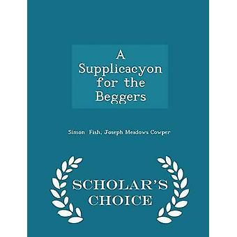 Ein Supplicacyon für die Bettler Gelehrte Wahl Ausgabe von Fisch & Joseph Wiesen Cowper & Simon