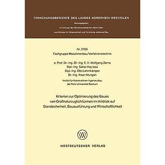 Kriterien Zur Optimierung des Baues von Gronaturzugkhltrmen Im Hinblick Auf Standsicherheit Bauausfhrung Und Wirtschaftlichkeit von & Wolfgang Zerna