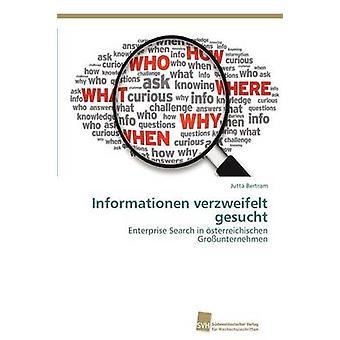Informationen verzweifelt gesucht door Bertram Jutta