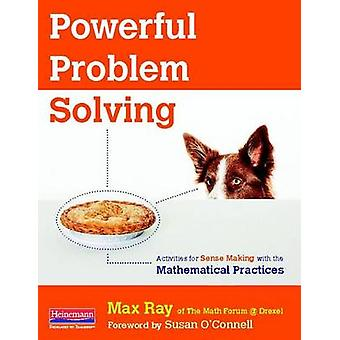 Powerful Problem Solving - Activities for Sense Making with the Mathem