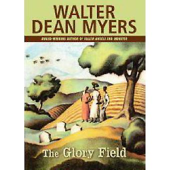 The Glory Field by Walter Dean Myers - 9780545055758 Book