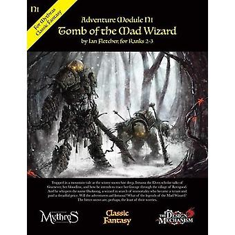 Tomb of the Mad Wizard - Classic Fantasy Adventure Module N1 by Ian Fl