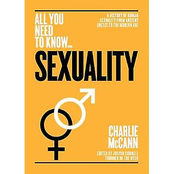 Sexuality - A History of Human Sexuality from Ancient Greece to the Mo