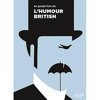 Le Grand Livre de l'Humour British by Assimil Nelis - 9782700506303 B