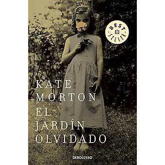 El Jardin Olvidado / The Forgotten Garden by Kate Morton - 9788466331