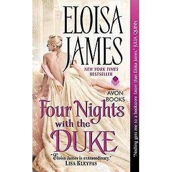 Four Nights with the Duke by Eloisa James - 9780062223913 Book