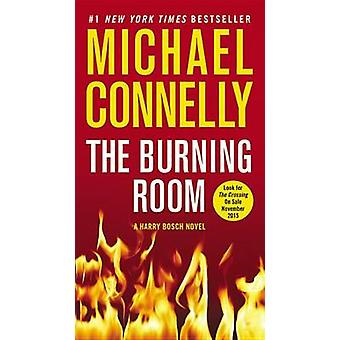 The Burning Room by Michael Connelly - 9781455524181 Book