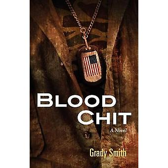 Blood Chit by Smith & Grady
