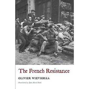 French Resistance by Olivier Wieviorka