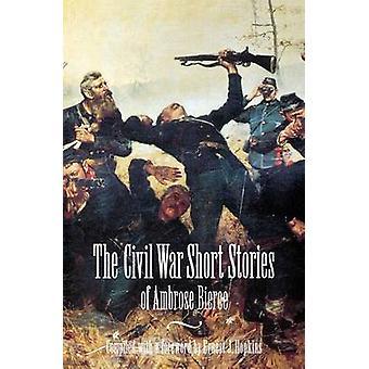 Civil War Short Stories von Bierce & Ambrose