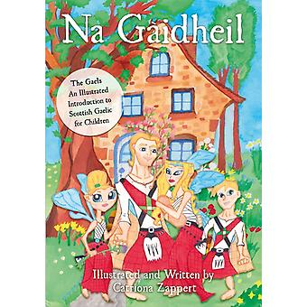 Na Gaidheil by Catriona Zappert