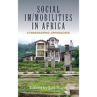 Social Immobilities in Africa
