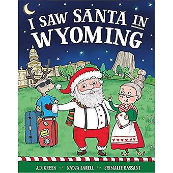 I Saw Santa in Wyoming (I� Saw Santa)