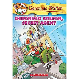 Geronimo Stilton - Secret Agent by Geronimo Stilton - 9781436435116 B