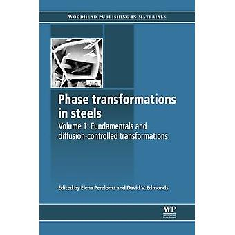 Phase Transformations in Steels Fundamentals and DiffusionControlled Transformations by Edmonds & David