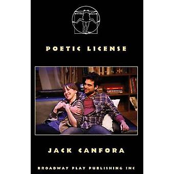Poetic License by Canfora & Jack