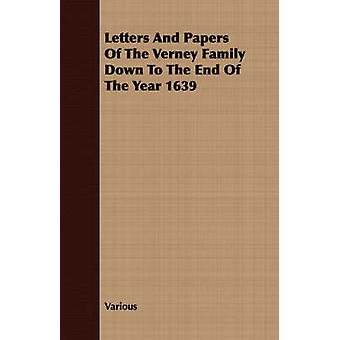 Letters And Papers Of The Verney Family Down To The End Of The Year 1639 by Various