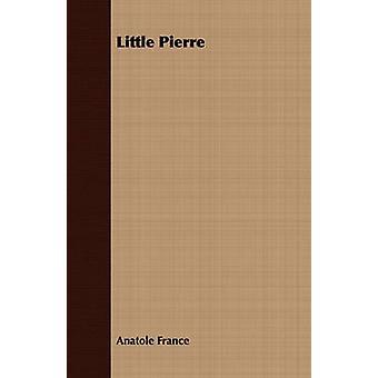 Little Pierre by France & Anatole