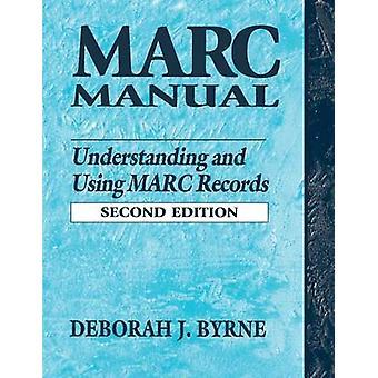 Marchand matig begrijpen en gebruiken van MARC records door Byrne & Deborah