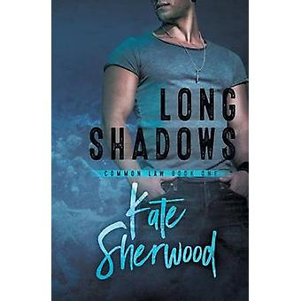Long Shadows by Sherwood & Kate