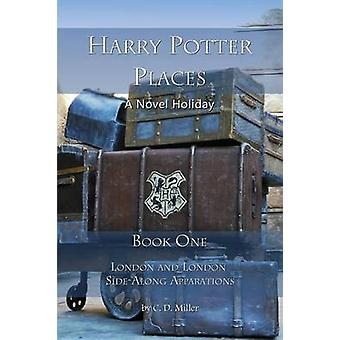 Harry Potter Places Book One London and London SideAlong Apparations by Miller & Charly D.