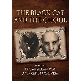 The Black Cat and the Ghoul by Gouveia & Keith