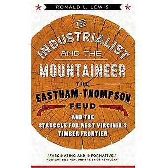 The Industrialist and the Mountaineer by Lewis & Ronald L.